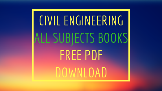 civil engineering all subjects books free pdf download engineering