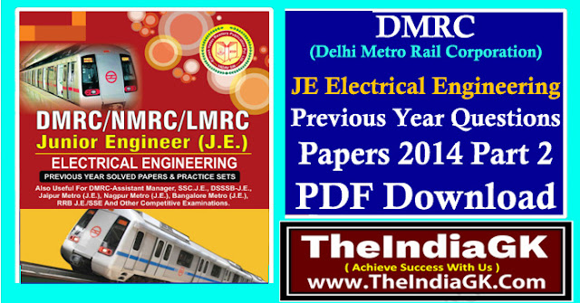 DMRC JE Electrical Engineering Previous Year Questions Papers 2014 Part 2 PDF Download