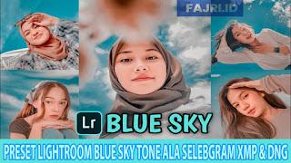 Preset Lightroom Blue Sky Tone Ala Selebgram XMP & DNG