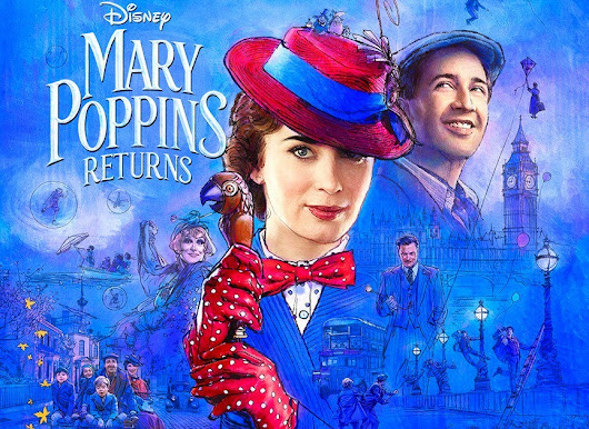 Review of MARY POPPINS RETURNS: Missed Magic