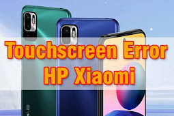 Cara Mudah Cek Touchscreen HP Xiaomi Yang Rusak