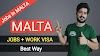 How To Get a Maltese Work Visa - The Best Way To Get A Job In Malta
