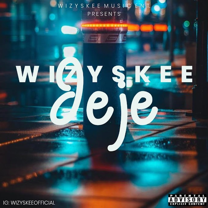 [MP3 Download] Wizyskee - Jeje