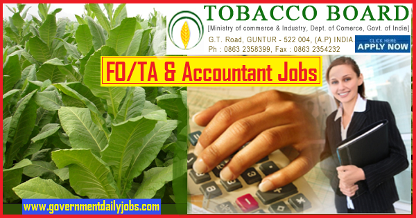 Tobacco Board, Guntur Recruitment 2019 for 41 Field Officer / Technical Assistant & Other Posts