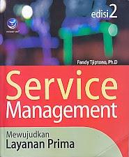 ajibayustore  Judul Buku : SERVICE MANAGEMENT MEWUJUDKAN LAYANAN PRIMA EDISI 2 Pengarang : Fandy Tjiptono, ph. D Penerbit : Penerbit Andi
