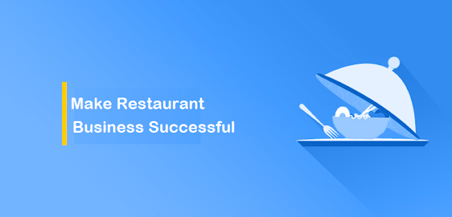 5 Things Every Restaurant Needs to Be successful