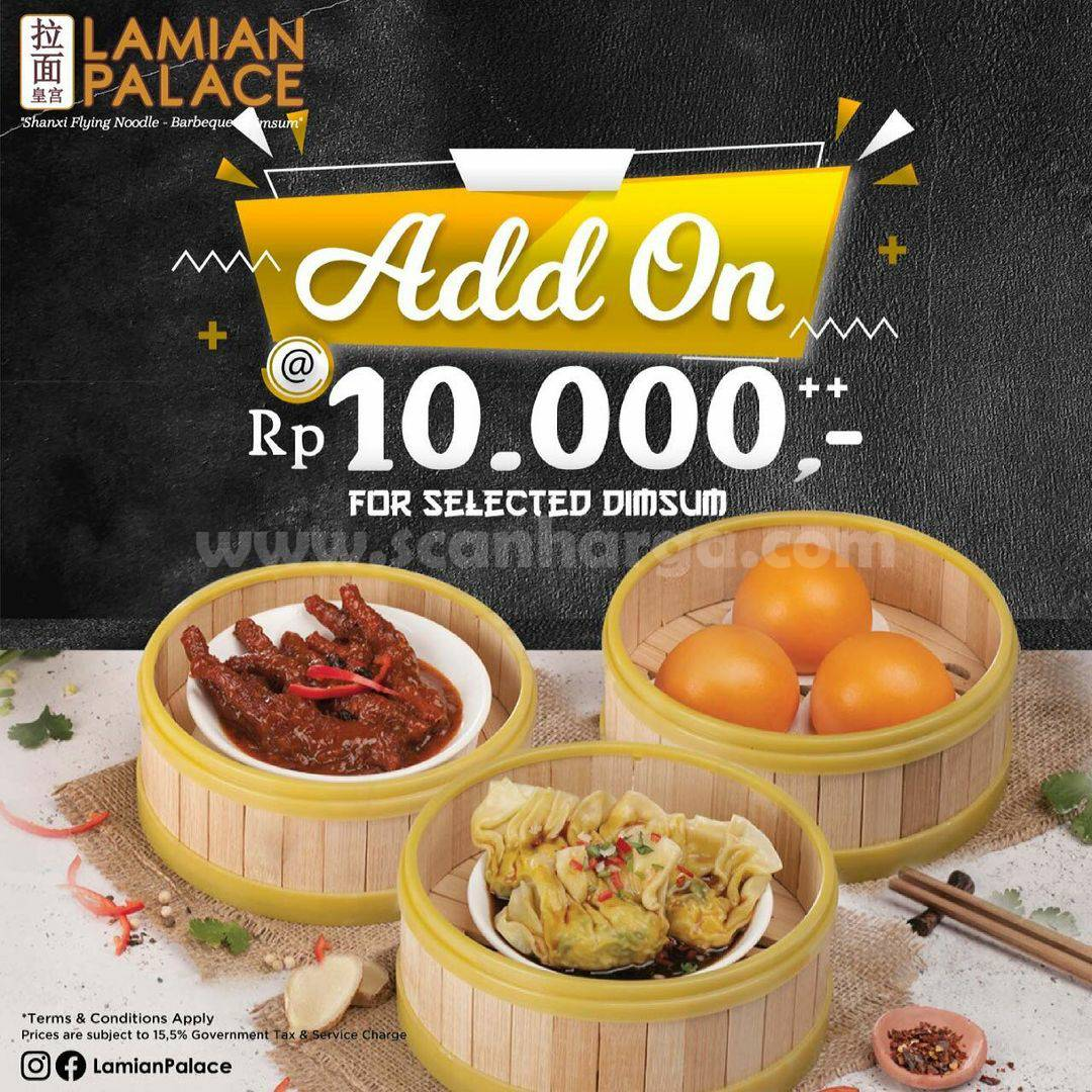 Promo Lamian Palace ADD ON DIMSUM FAVORIT only Rp 10.000++