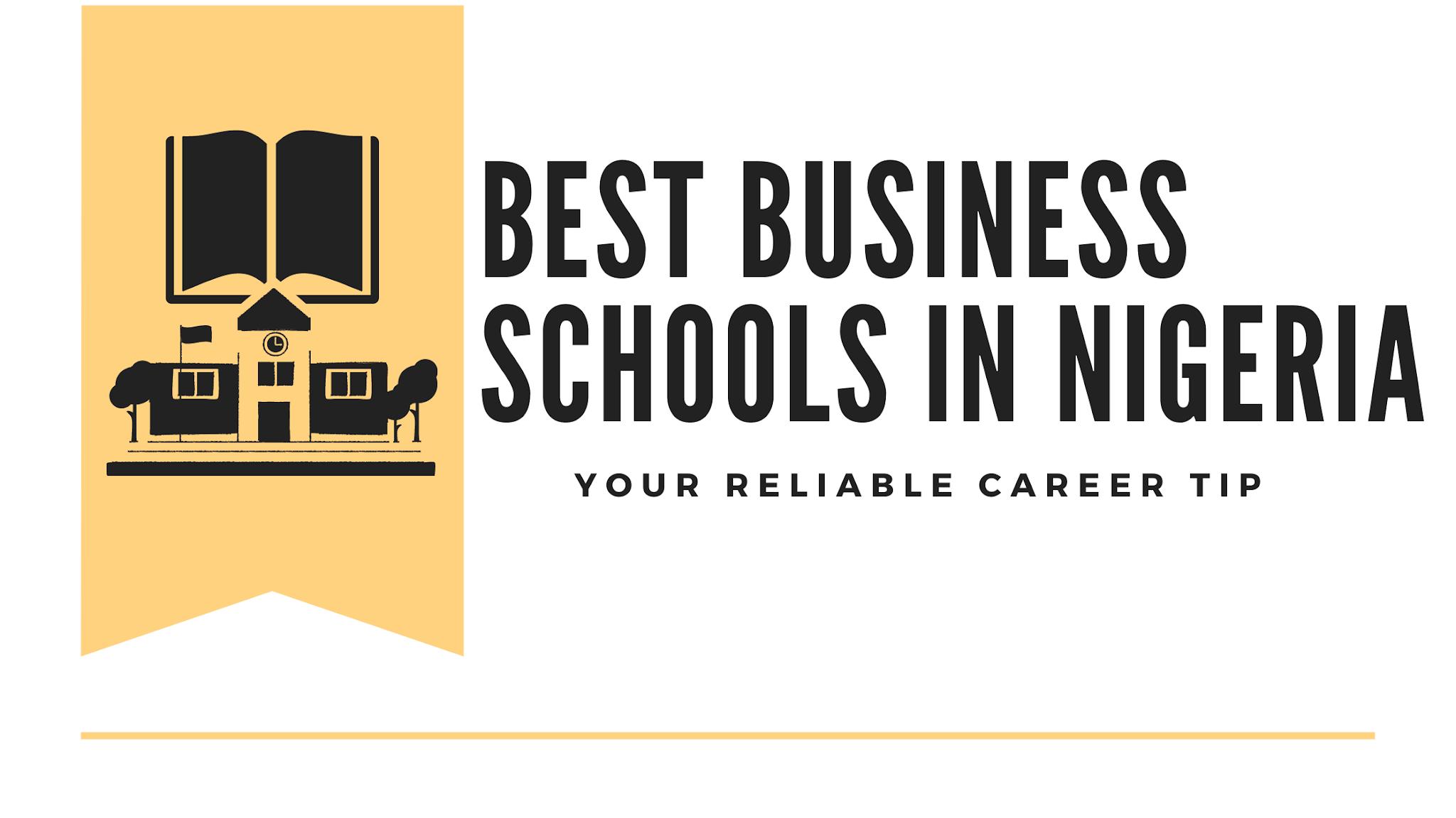 Best business schools in Nigeria