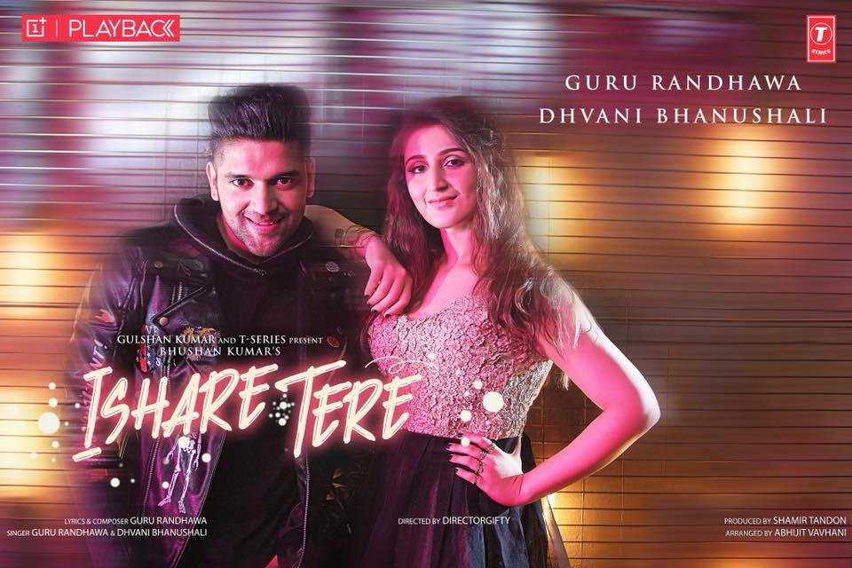 Ishare Tere Lyrics & Video - Guru Randhawa Ft Dhvani Bhanushali