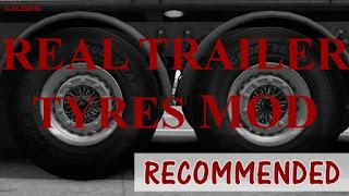 ets2 mods, euro truck simulator 2 mods, ets2 realistic mods, ets2 Real Tyres Mod, ets2 real trailer tyres mod, recommendedmodsets2, ets 2 mods, ets 2 real trailer tyres mod
