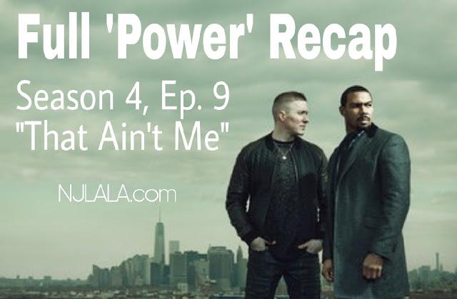 POWER Season 4, Ep. 9 Recap: 'That Ain't Me'