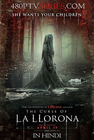 Watch Online Free The Curse of La Llorona (2019) Full Hindi Dual Audio Movie Download 480p 720p HC HDRip