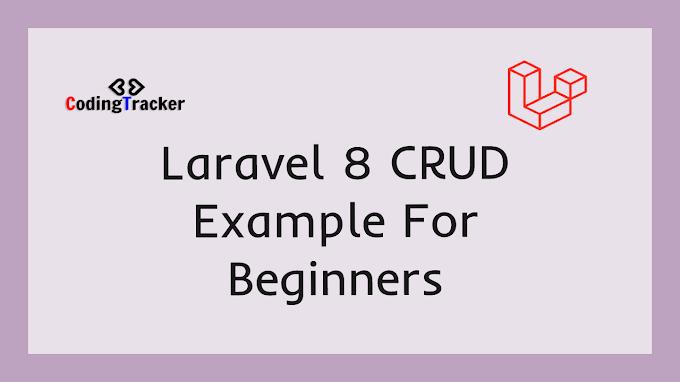 laravel 8 CRUD Example For Beginners