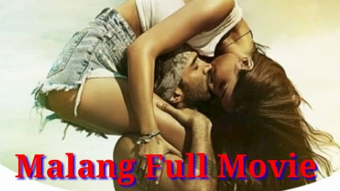 Malang (2020) Full Hindi Movie in HD
