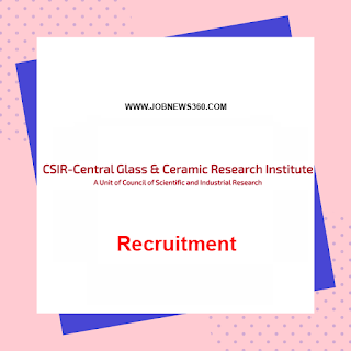 CSIR-CGCRI Recruitment 2019 for Project Assistant (3 Vacancies)