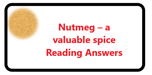Nutmeg – a valuable spice Reading Answers