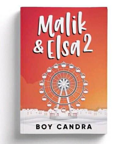 Novel boy candra Malik & Elsa 2