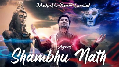 Shambhu Nath Lyrics - Agam