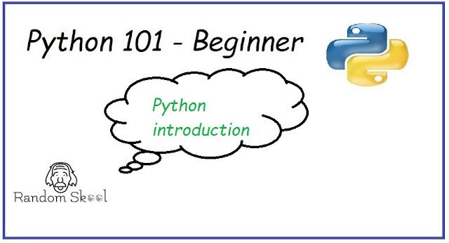 Python Programming 101 - Introduction