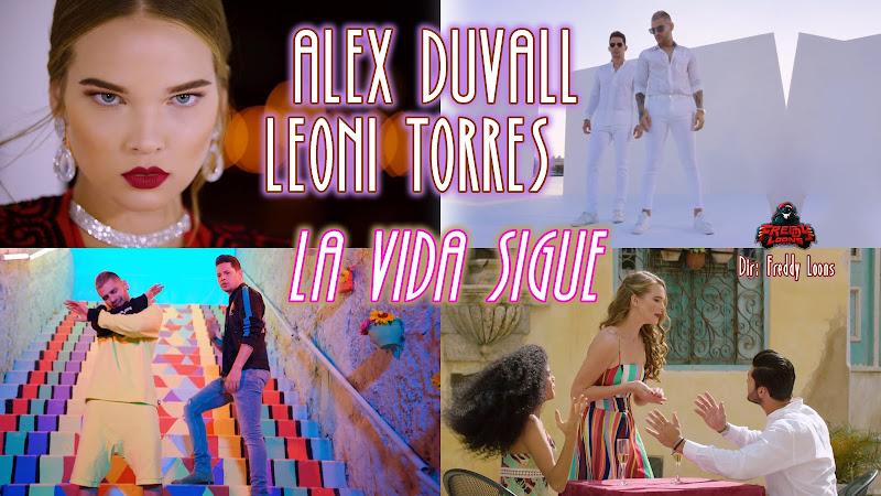 Alex Duvall & Leoni Torres - ¨La vida sigue¨ - Videoclip - Director: Freddy Loons. Portal Del Vídeo Clip Cubano