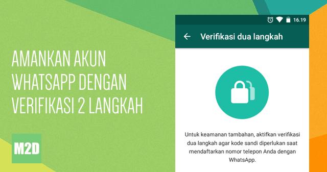Mengamankan Akun WhatsApp dengan Verifikasi Dua Langkah | Memudahkan