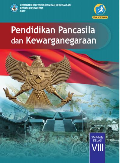 Buku Siswa PKn Kurikulum 2013 (K13) Revisi 2017 SMP Kelas 8