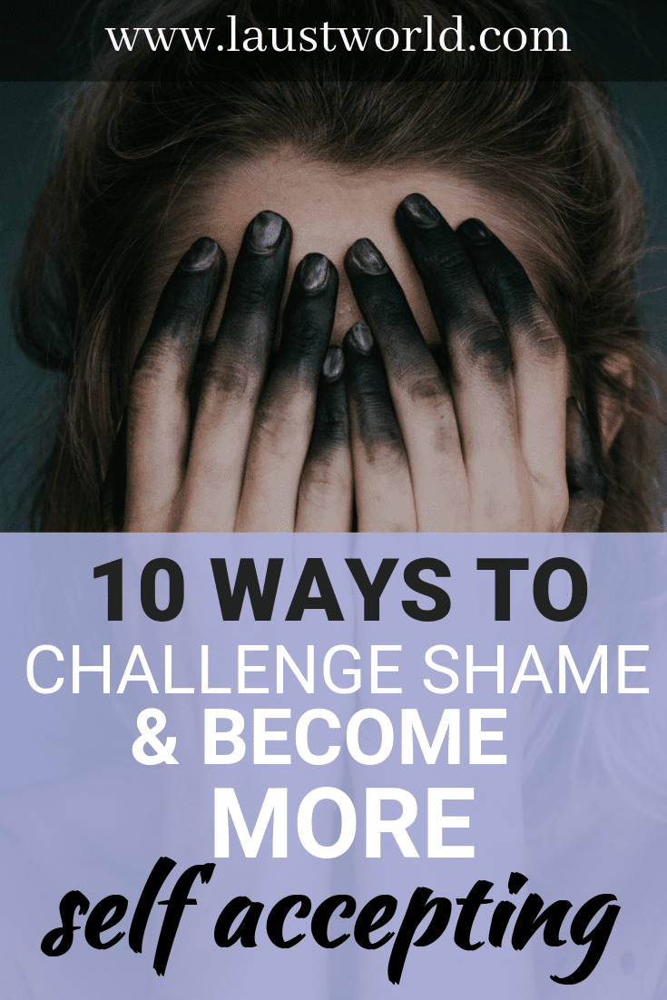Pinterest image that says ways to challenge shame and become more self-accepting
