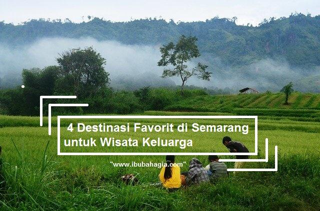 4 Destinasi Favorit di Semarang untuk Wisata Keluarga