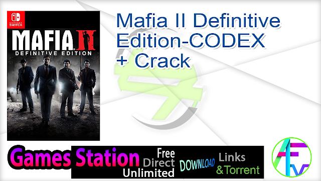 Mafia II Definitive Edition-CODEX + Crack