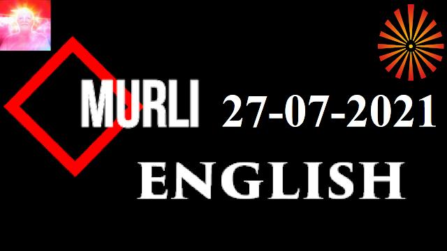 Brahma Kumaris Murli 27 July 2021 (ENGLISH)
