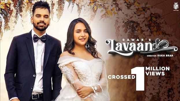 Laavan Song Lyrics - RAWAB   Sruishty Maan   New Punjabi Songs 2020   Beat Muzik Lyrics Planet