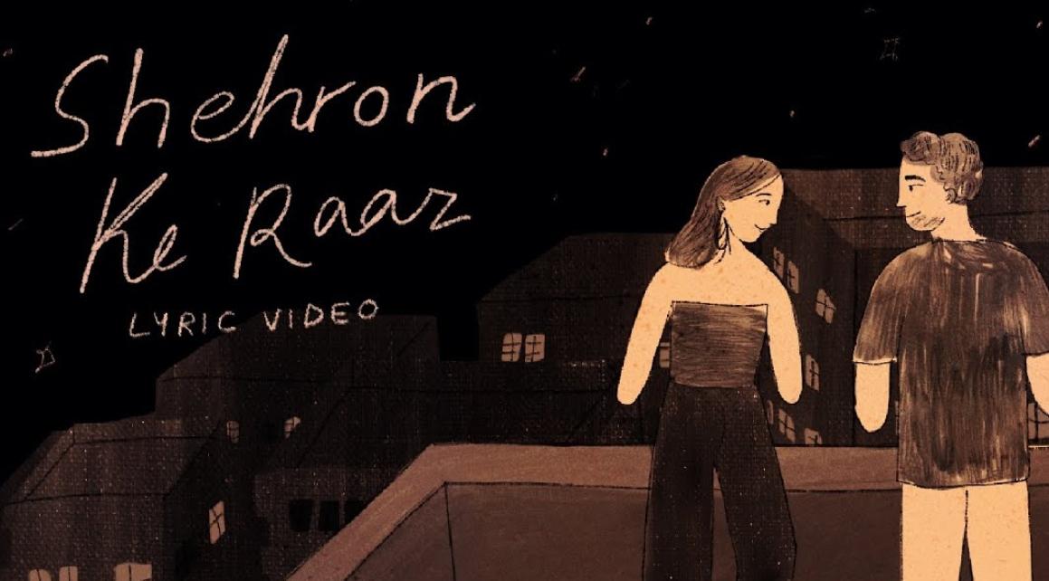 Shehron Ke Raaz Lyrics - Prateek Kuhad - Download Video or MP3 Song