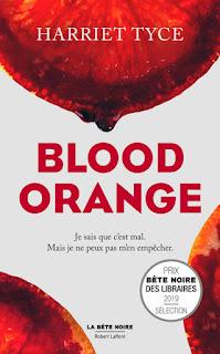 Vie quotidienne de FLaure : Blood Orange - Harriet TYCE
