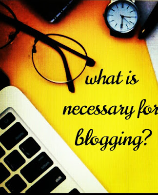 Some important fact  to start  a blog / blogging for beginners