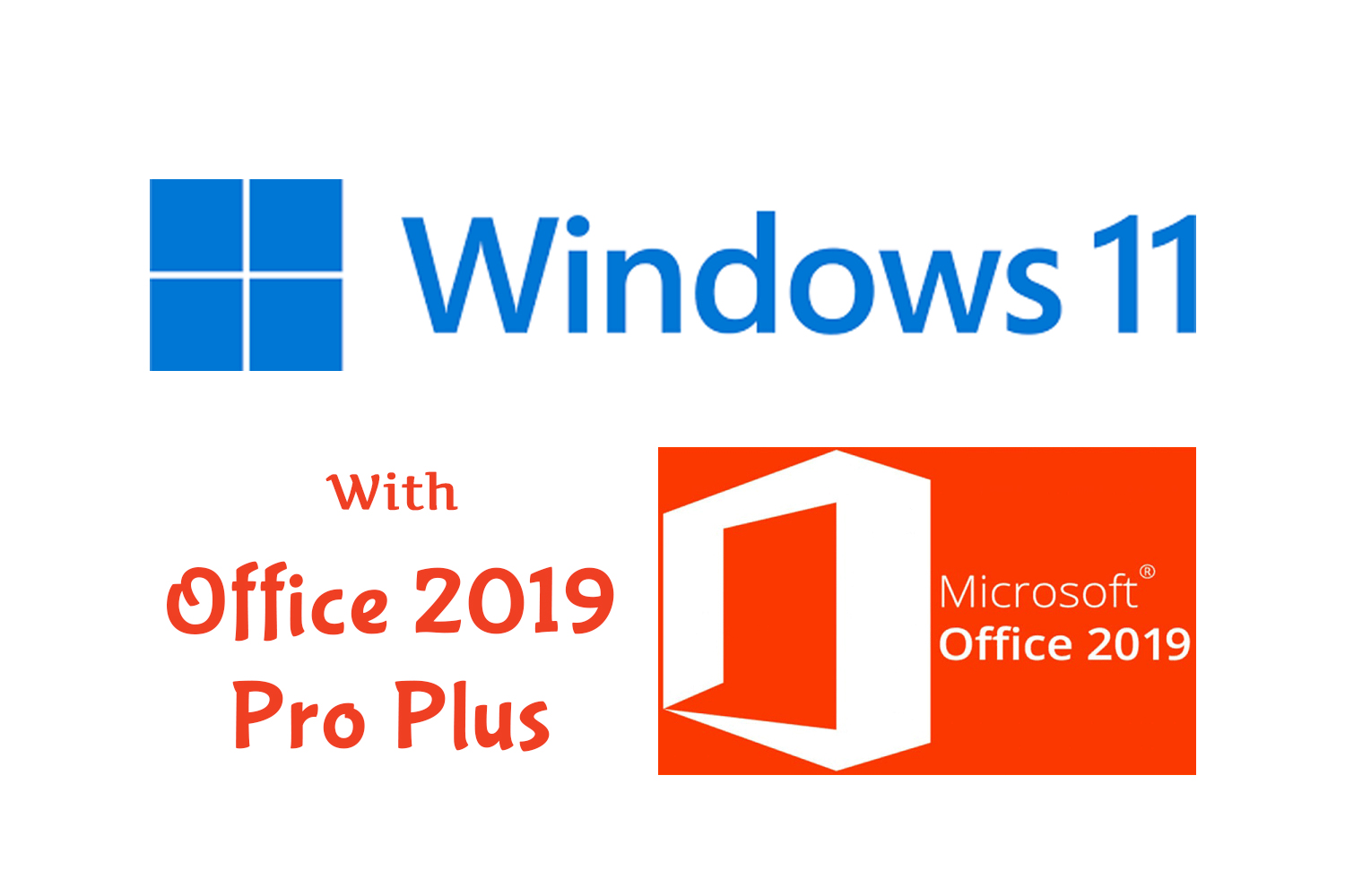 Windows 11 (.iso ) With Office 2019 Pro Plus Free Download