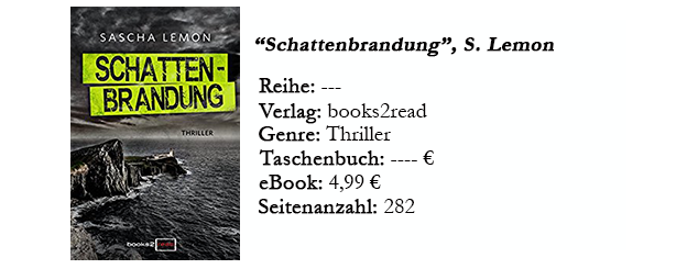 https://www.amazon.de/Schattenbrandung-Thriller-Neuerscheinungen-2017-books2read-ebook/dp/B07656X3WP/ref=sr_1_1?s=digital-text&ie=UTF8&qid=1508855203&sr=1-1&keywords=schattenbrandung