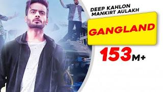 Gangland Lyrics Mankirt Aulakh X Deep Kahlon