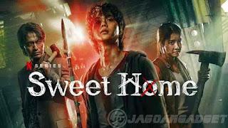 Rekomendasi Serial Netflix Terbaik Sweet Home