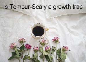 Is Tempur Sealy a growth trap?