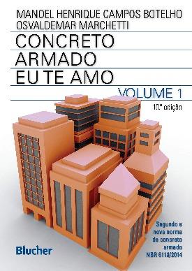Livro: Concreto armado eu te amo - volume 1 / Autores: Manoel Henrique Campos Botelho e Nelson Newton Ferraz