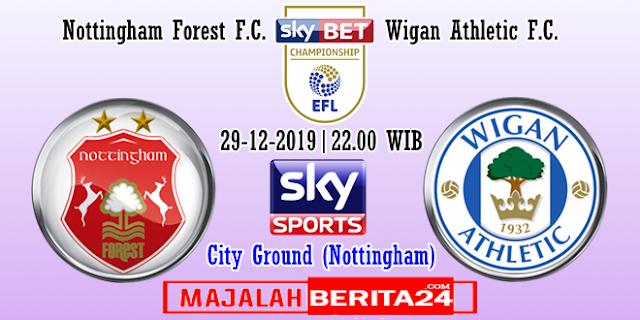 Prediksi Nottingham Forest vs Wigan Athletic — 29 Desember 2019