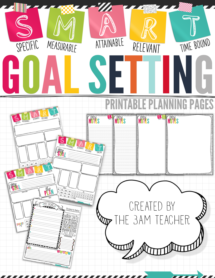 the 3am teacher s m a r t goal setting tips printable templates. Black Bedroom Furniture Sets. Home Design Ideas
