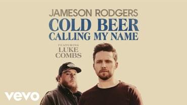Cold Beer Calling My Name Lyrics - Jameson Rodgers