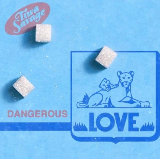 "Tiwa Savage – ""Dangerous Love Lyrics"""