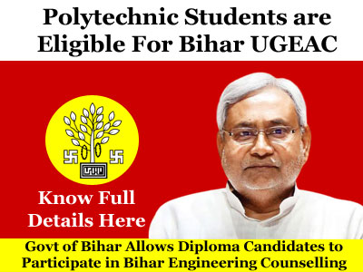 Diploma Students are Now Eligible For Bihar UGEAC 2020
