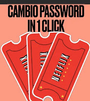 cambio password netflix velocemente in 1 click