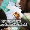Daftar Aplikasi Belajar Bahasa Korea Android Terbaik