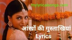 Aankhon Ki Gustakhiyan Lyrics