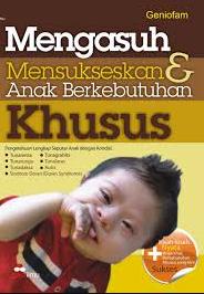 Buku Pendidikan Anak Berkebutuhan Khusus