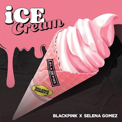 [PANN] Black Pink ve Selena Gomez işbirliği 'Ice Cream' çıktı